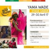 Sabar avec Yama Wade – 29-30 avril 2017