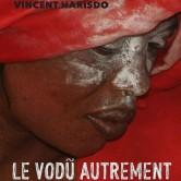 Présentation & échanges autour de l'ouvrage » Le Võdù Autrement»